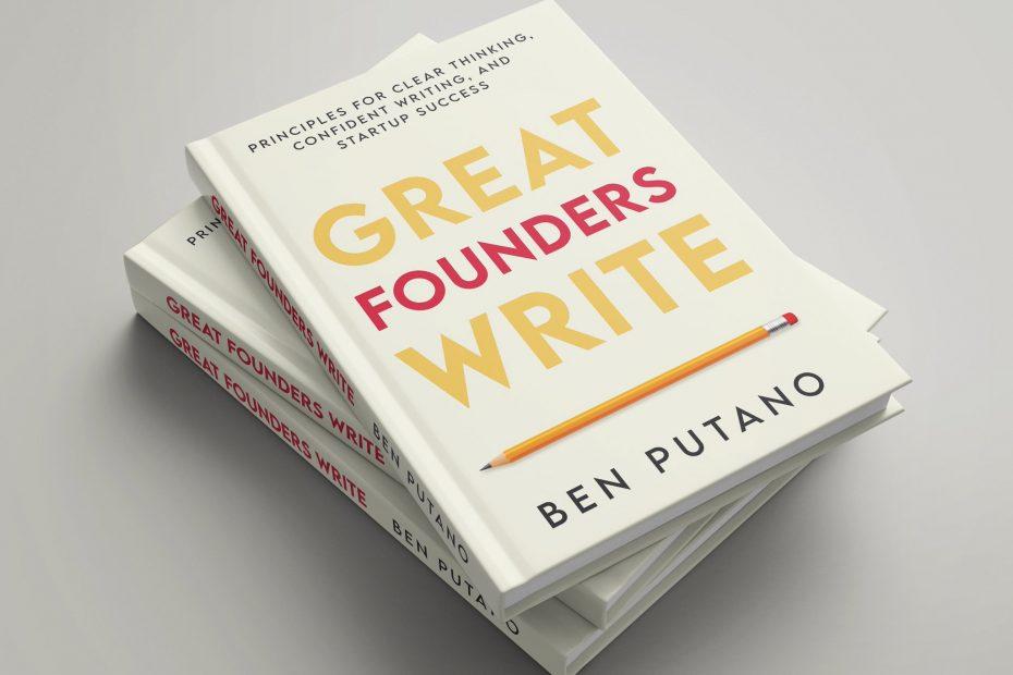 Benjamin Putano great founders write